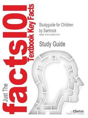 Studyguide for Children by Santrock, ISBN 9780073107301