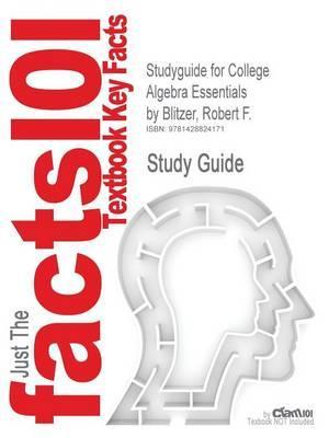 Studyguide for College Algebra Essentials by Blitzer, Robert F., ISBN 9780132203135