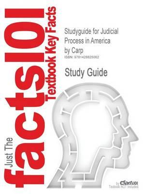Studyguide for Judicial Process in America by Carp, ISBN 9781568028286