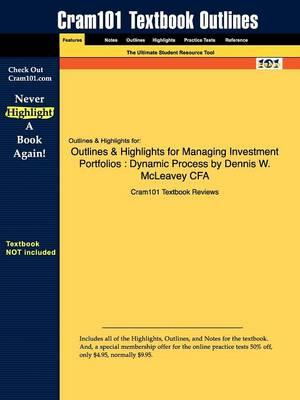 Studyguide for Managing Investment Portfolios: Dynamic Process by Cfa, ISBN 9780470080146
