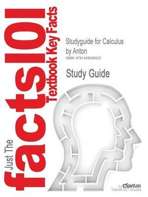 Studyguide for Calculus by Anton, ISBN 9780471381570