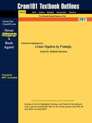 Studyguide for Linear Algebra by Beauregard, Fraleigh &, ISBN 9780201526752