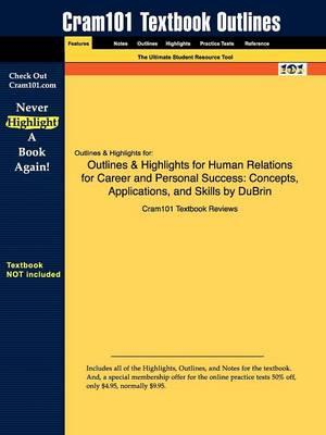 Studyguide for Human Relations for Career and Personal Success: Concepts, Applications, and Skills by DuBrin,ISBN9780131791794