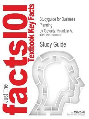Studyguide for Business Planning by Gevurtz, Franklin A.,ISBN9781599411491