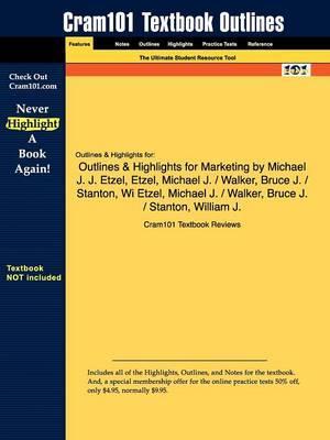 Studyguide for Marketing by Etzel, ISBN 9780073016344