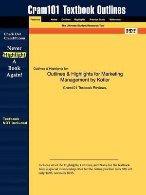 Studyguide for Marketing Management by Kotler, ISBN 9780131457577