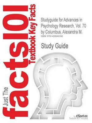 Studyguide for Advances in Psychology Research, Vol. 70 by Columbus, Alexandra M., ISBN 9781608760015