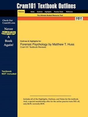 Studyguide for Forensic Psychology by Huss, Matthew T., ISBN 9781405151382