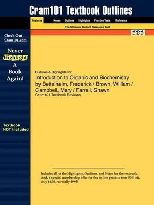 Studyguide for Introduction to Organic and Biochemistry by Bettelheim, ISBN 9780495014775