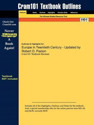 Studyguide for Europe in Twentieth Century - Updated by Paxton, Robert O.,ISBN9780618915200