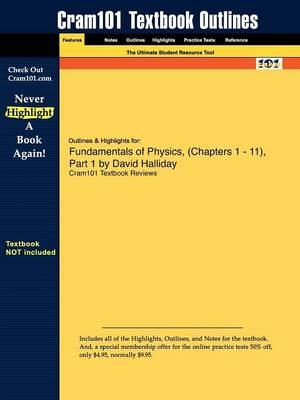 Studyguide for Fundamentals of Physics, by Halliday, David, ISBN 9780470182161