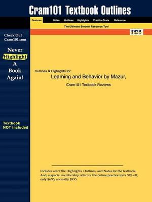 Studyguide for Learning and Behavior by Mazur,ISBN9780131931633