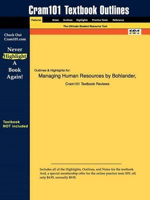 Studyguide for Managing Human Resources by Snell, Bohlander &,ISBN9780324314632