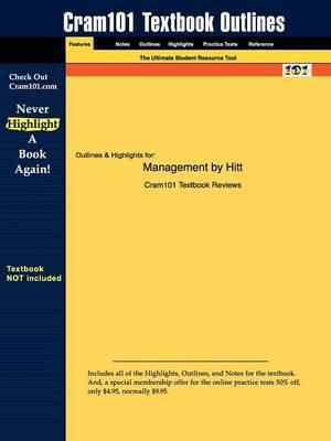 Studyguide for Management by Hitt,ISBN9780132354370