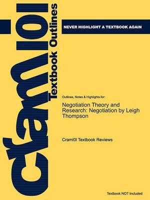 Studyguide for Negotiation Theory and Research: Negotiation by Thompson, Leigh,ISBN9781841694160