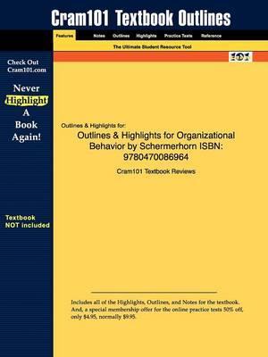 Studyguide for Organizational Behavior by Schermerhorn, ISBN 9780470086964