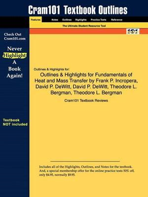 Studyguide for Fundamentals of Heat and Mass Transfer by Incropera, Frank P., ISBN 9780471457282