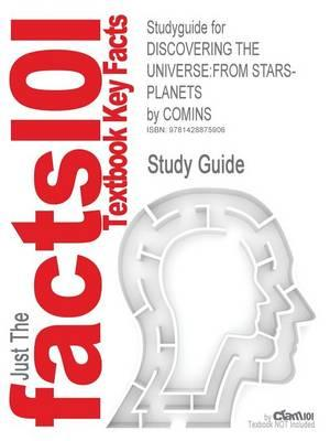 Studyguide for Discovering the Universe: From Stars-Planets by Comins, ISBN 9781429230421