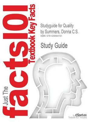 Studyguide for Quality by Summers, Donna C.S.,ISBN9780131592490