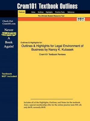 Studyguide for Legal Environment of Business by Kubasek, Nancy K.,ISBN9780136059172
