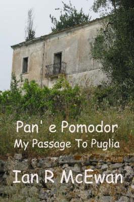 Pan' E Pomodor - My PassageToPuglia