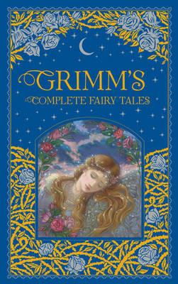 Grimm's Complete Fairy Tales (Barnes & Noble Collectible Classics:OmnibusEdition)