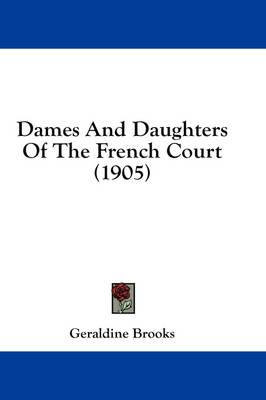 Dames and Daughters of the French Court (1905)
