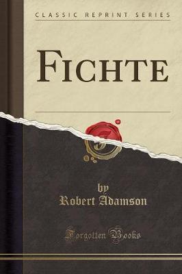 Fichte(ClassicReprint)