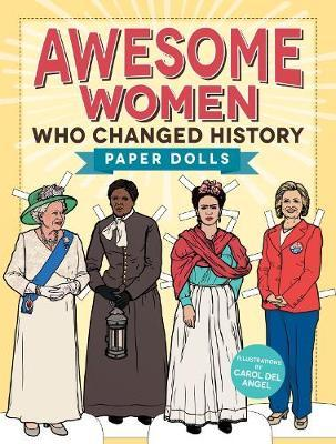 Awesome Women Who Changed History:PaperDolls