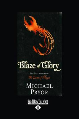 Blaze of Glory: The First Volume of the Laws of Magic
