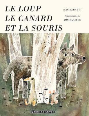 Le Loup, Le Canard EtLaSouris