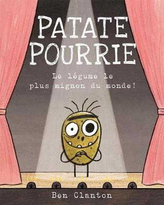 Patate Pourrie: Le L?gume Le Plus MignonDuMonde!