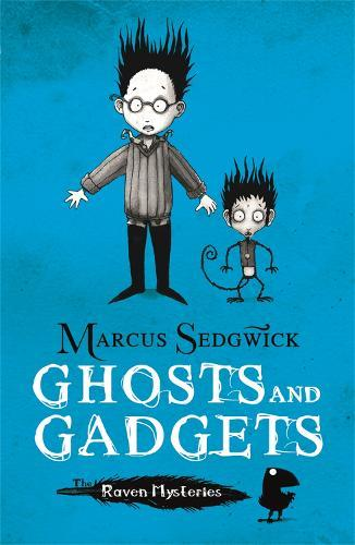 Raven Mysteries: Ghosts and Gadgets: Book 2