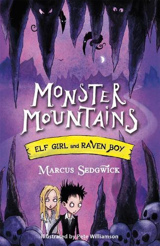 Elf Girl and Raven Boy: Monster Mountains: Book 2