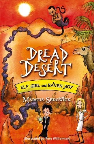 Elf Girl and Raven Boy: Dread Desert: Book 4