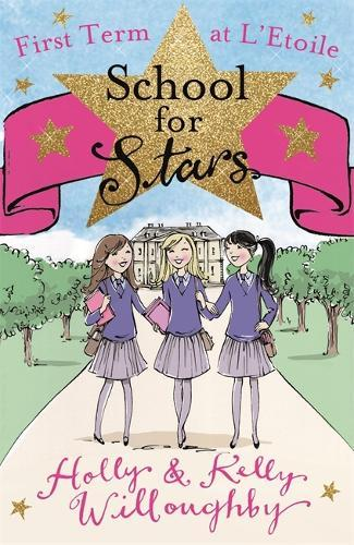 School for Stars: First Term at L'Etoile:Book1