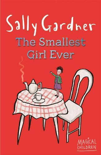 Magical Children: The SmallestGirlEver