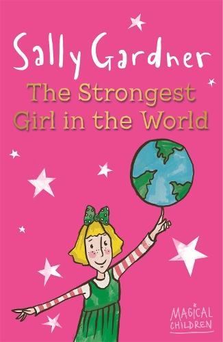 Magical Children: The Strongest Girl InTheWorld