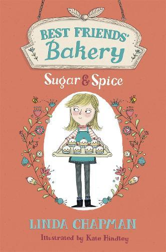 Best Friends' Bakery: Sugar and Spice:Book1