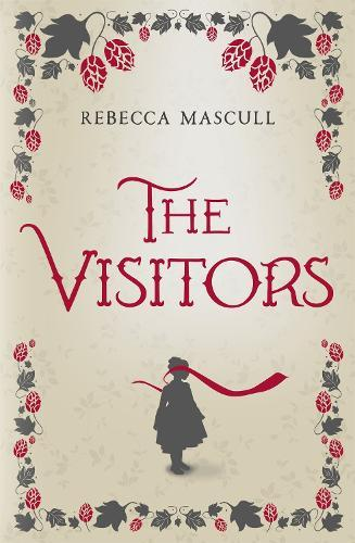 Image result for The Visitors – Rebecca Mascull