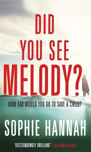 Did You See Melody?: The stunning page turner from the Queen ofPsychologicalSuspense