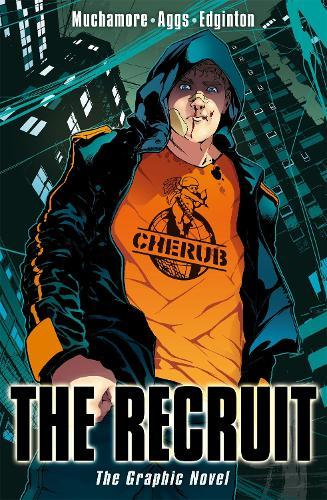 CHERUB: The Recruit Graphic Novel: Book 1