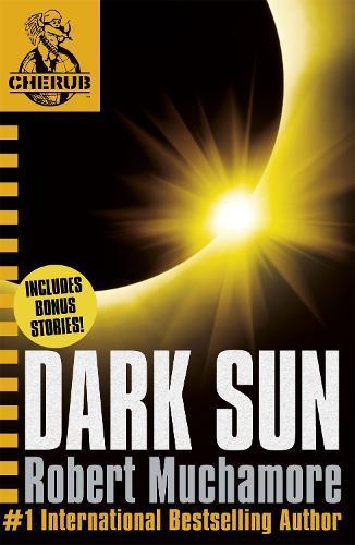 CHERUB: Dark Sun andotherstories