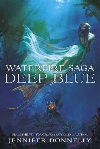 Waterfire Saga: Deep Blue:Book1