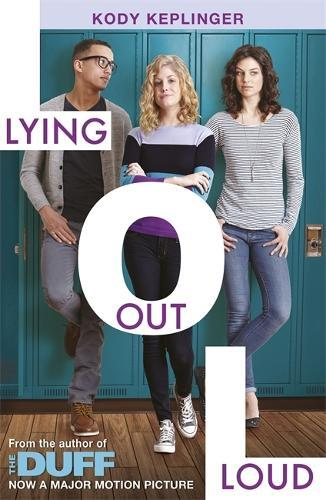 Hamilton High: Lying Out Loud: From the author ofTheDUFF