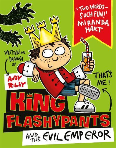 King Flashypants and the Evil Emperor:Book1