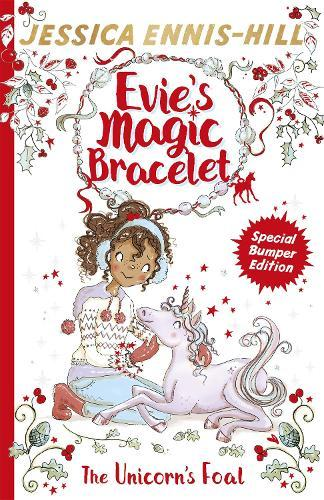 Evie's Magic Bracelet: The Unicorn's Foal:Book4