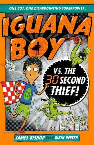 Iguana Boy vs. The 30 Second Thief: Book 2