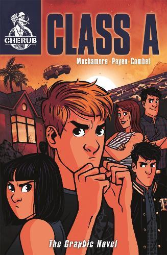CHERUB: Class A: The Graphic Novel:Book2