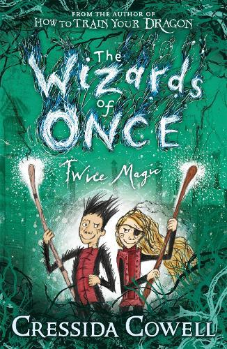 The Wizards of Once: Twice Magic:Book2